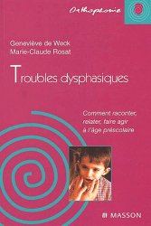 Dernières parutions dans ORTHOPHONIE, Troubles dysphasiques