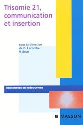 Trisomie 21, communication et insertion
