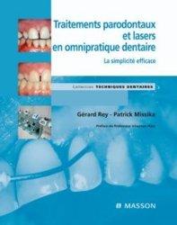 Souvent acheté avec Photographie numérique médicale et dentaire, le Traitements parodontaux et lasers en omnipratique dentaire