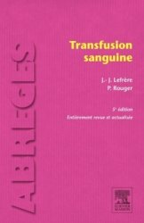Dernières parutions dans Abrégés de médecine, Transfusion sanguine