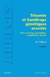 Dernières parutions dans Abrégés de médecine, Trisomie et handicaps génétiques associés