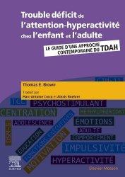Dernières parutions dans Hors collection, Trouble déficit de l'attention-hyperactivité chez l'enfant et l'adulte