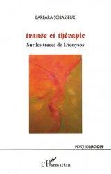 Dernières parutions dans Psychologiques, Transe et thérapie