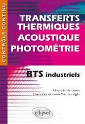 Dernières parutions sur Chaleur, Transferts thermiques - Acoustique - Photométrie