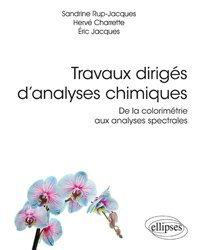 Dernières parutions sur Chimie analytique, Travaux dirigés d'analyses chimiques