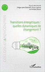 Dernières parutions dans Colloques et rencontres, Transitions énergétiques : quelles dynamiques de changement ?