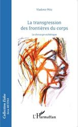Dernières parutions sur Chirurgie esthétique, Transgression des frontières du corps