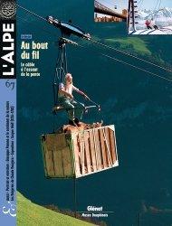 Dernières parutions dans L'Alpe, Transport par câble : à l'assaut de la pente