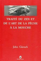 Souvent acheté avec 250 réponses aux questions d'un pêcheur à la mouche artificielle, le Traité du zen et de l'art de la pêche à la mouche