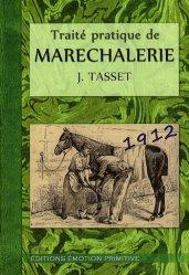 Souvent acheté avec Manuel de la Ferrure du Cheval, le Traité pratique de maréchalerie