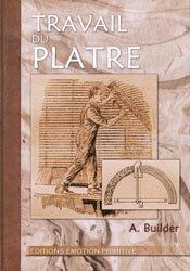 Souvent acheté avec Plâtre, le Travail du plâtre