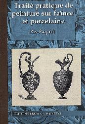 Souvent acheté avec La céramique, le Traité pratique de peinture sur faïence et porcelaine