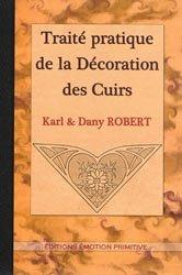 Dernières parutions sur Cordonnerie - Cuir - Peaux, Traité pratique de la décoration des cuirs