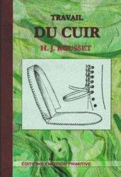 Dernières parutions sur Cordonnerie - Cuir - Peaux, Travail du cuir