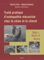 Souvent acheté avec Guide Pratique d'orthopédie et de chirurgie équine, le Traité pratique d'ostéopathie mécaniste chez le chien et le cheval  Tome 1