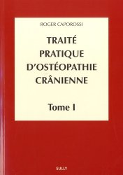 Souvent acheté avec Le crâne en ostéopathie, le Traité pratique d'ostéopathie crânienne