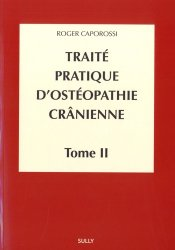 Souvent acheté avec Anatomie 3 Système nerveux et organes des sens, le Traité pratique d'ostéopathie crânienne