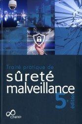 Dernières parutions sur Hygiène et sécurité, Traité pratique de sûreté malveillance. 5e édition