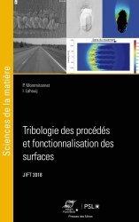 Dernières parutions dans Sciences de la matière, Tribologie des procédés et fonctionnalisation des surfaces