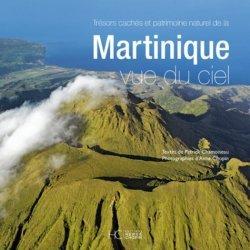 Dernières parutions sur Voyage dans le monde, Trésors cachés et patrimoine naturel de la Martinique vue du ciel