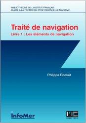 Dernières parutions sur Courses - Navigateurs, Traité de navigation. Tome 1, Les éléments de navigation