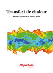 Dernières parutions sur Transferts thermiques, Transfert de Chaleur