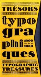 Dernières parutions sur Programmation - Conception graphique - Typo, Trésors typographiques 1900-1930
