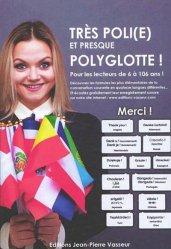 Dernières parutions sur Auto apprentissage, Très poli(e) et presque polyglotte !