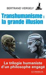 Dernières parutions sur Sciences humaines, Transhumanisme