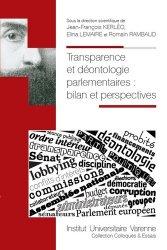 Dernières parutions dans Colloques & Essais, Transparence et déontologie parlementaires. Bilan et perspectives