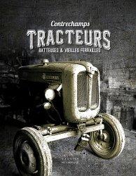 Souvent acheté avec Les tracteurs des 30 Glorieuses, le Tracteurs, batteuses & vieilles ferrailles