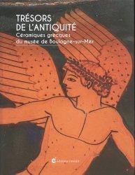 Dernières parutions sur Art grec, Trésors de l'Antiquité. Céramiques grecques du musée de Boulogne-sur-Mer