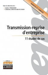 Dernières parutions dans Études de cas, Transmission-reprise d'entreprise. 11 études de cas