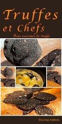 Dernières parutions sur Champignons, Truffes et chefs