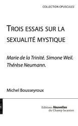 Dernières parutions sur Lacan, Trois essais sur la sexualité mystique