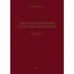 Dernières parutions sur Vènerie - Fauconnerie, Traité de fauconnerie et d'autres oiseaux de vol
