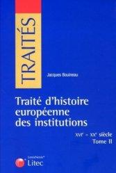 Dernières parutions dans Traités, Traité d'histoire européenne des institutions (XVIe-XIXe siècle). Tome 2