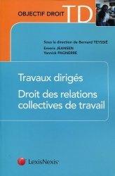 Dernières parutions dans Objectif Droit, Travaux dirigés. Droit des relations collectives de travail