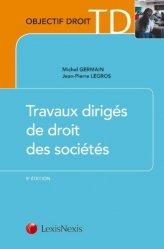 Dernières parutions dans Objectif Droit TD, Travaux dirigés de droit des sociétés. 9e édition