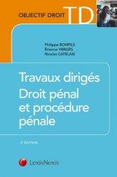 Dernières parutions dans Objectif Droit TD, Travaux dirigés de droit pénal et de procédure pénale. 4e édition
