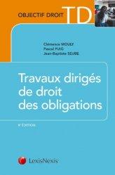 Dernières parutions dans Objectif Droit, Travaux dirigés de droit des obligations. 8e édition