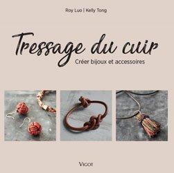 Dernières parutions sur Cordonnerie - Cuir - Peaux, Tressage du cuir