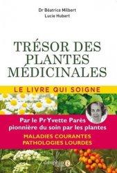 Souvent acheté avec Les cultures associées au potager, le Trésor des plantes médicinales