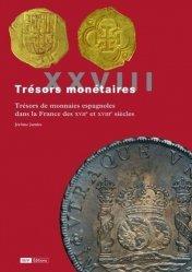 Dernières parutions sur Numismatique, Trésors de monnaies espagnoles dans la France des XVIIe et XVIIIe siècles