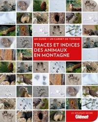Dernières parutions sur Faune de montagne, Traces et indices des animaux en montagne
