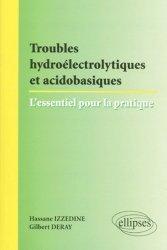 Souvent acheté avec Guide pratique du diabète, le Troubles hydroélectrolytiques et acidobasiques