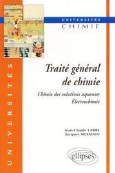 Dernières parutions sur LMD, Traité général de chimie
