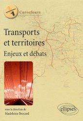 Dernières parutions sur Transports, Transports et territoires Enjeux et débats