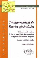 Dernières parutions dans universités, Transformations de Fourier généralisées