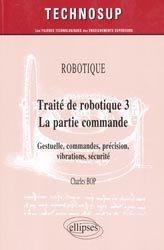 Souvent acheté avec Traité de robotique 1  Les architectures, le Traité de robotique 3 - La partie commande